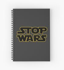 stop wars parody star wars peace Spiral Notebook