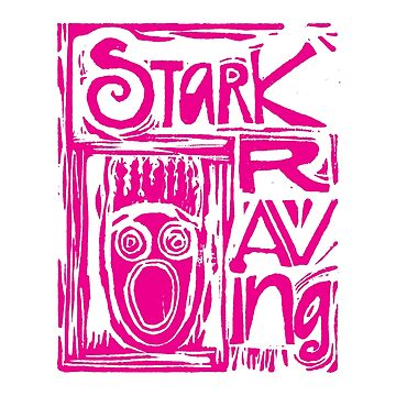 Stark Raving Lino Cut by LADGraphics
