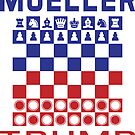 Mueller Chess Trump Checkers by EthosWear