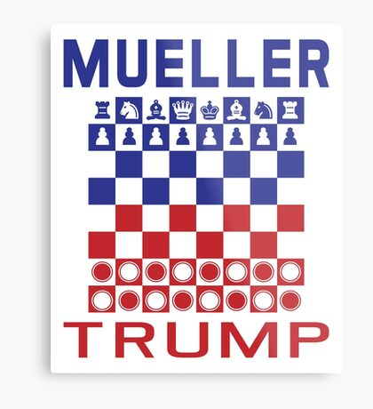 Mueller Chess Trump Checkers Metal Print