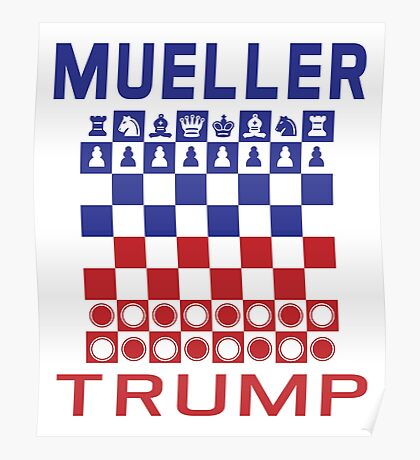 Mueller Chess Trump Checkers Poster