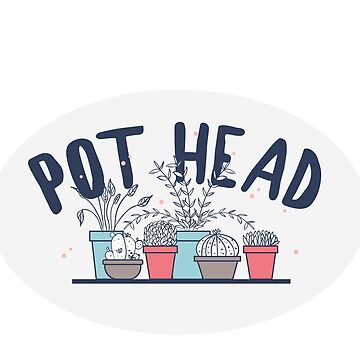 Pot Head by skretkowiczm