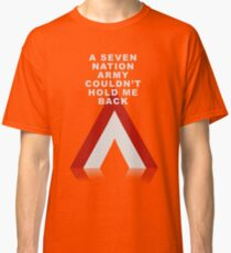 Seven Nation Army Classic T-Shirt