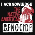 NATIVE AMERICAN GENOCIDE by Yago