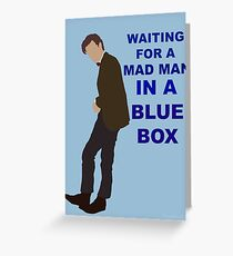 Doctor Who- 11th Matt Smith- Mad man in a blue box  Greeting Card