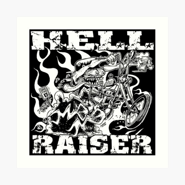 HELL RAISER Art Print