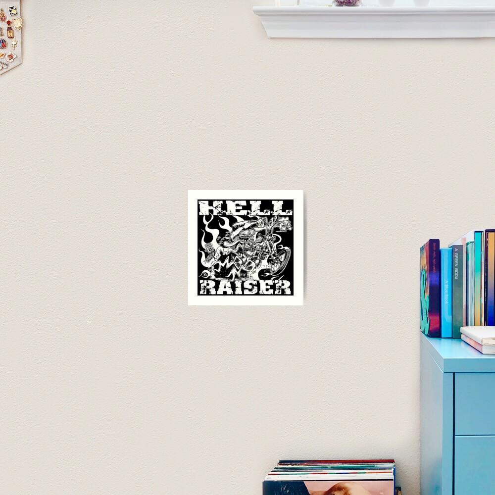 HELL RAISER Art Print