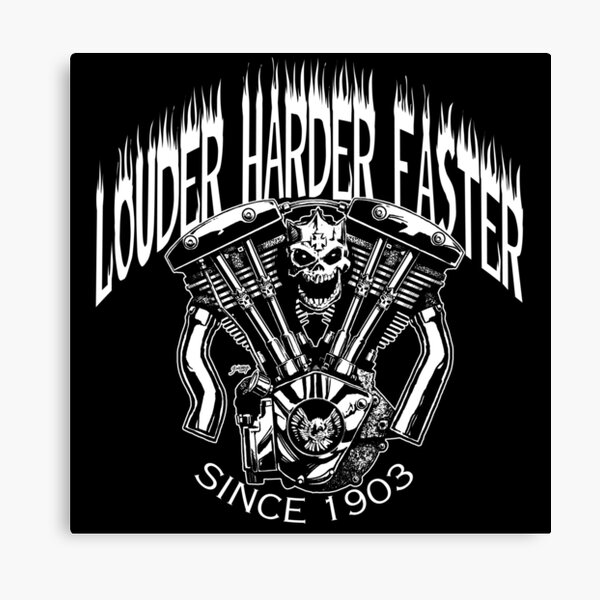 LOUDER FASTER HARDER Canvas Print
