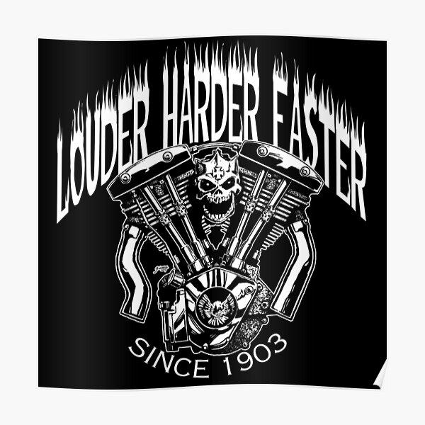 LOUDER FASTER HARDER Poster