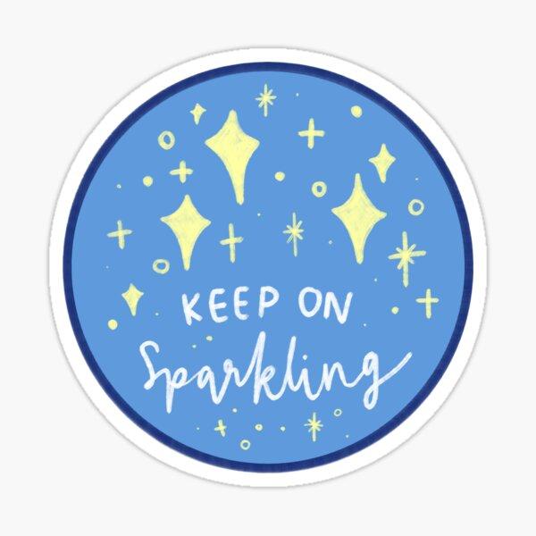 Keep on Sparkling Sticker