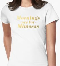 Mornings are for Mimosas Women's Fitted T-Shirt