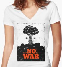 Say no to War!!! Women's Fitted V-Neck T-Shirt