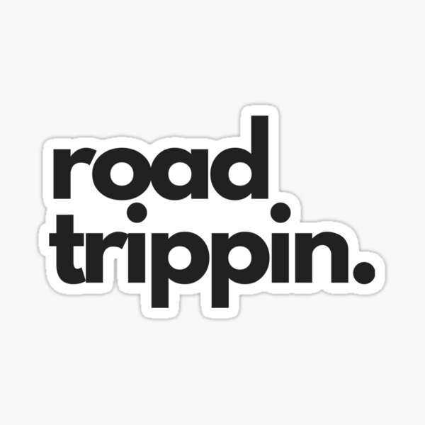 Road trippin Sticker