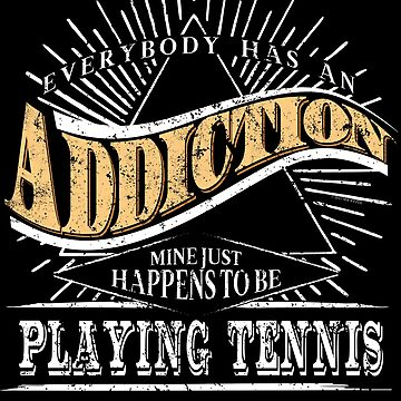 Addiction Is Tennis Shirt Gift Tennis Player Shirt by shoppzee