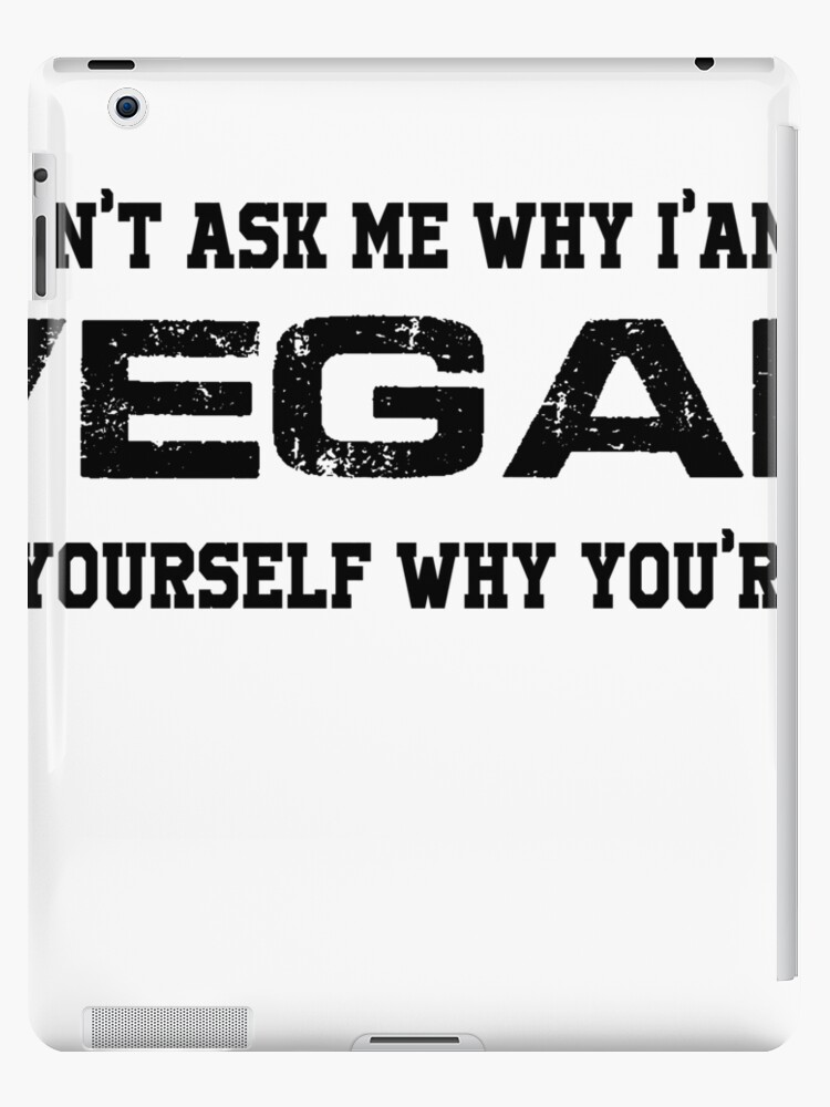db22140a Funny Vegan Shirt Don't Ask Me Why I'm Vegan Tshirt Food Foodie Healthy  Living Clean Eating Mens Vegan Tshirt Ladies Vegan Tshirt Vegetaria