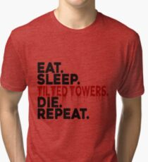 Eat Sleep Tilted Towers v2 Tri-blend T-Shirt