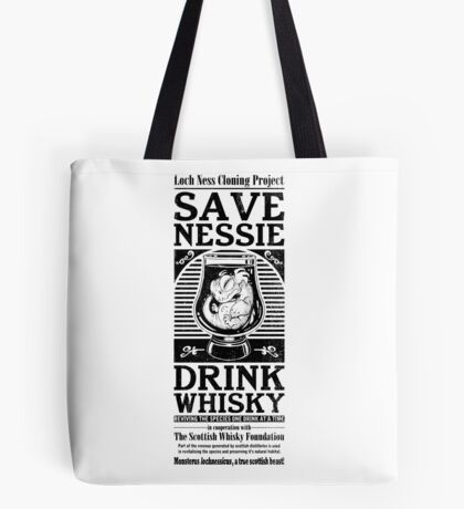 Save Nessie, Drink Whisky! Tote Bag