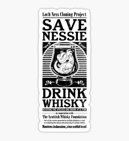 Save Nessie, Drink Whisky! Sticker