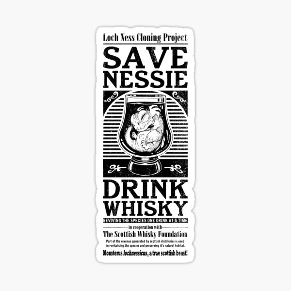 Save Nessie, Drink Whisky! Sticker