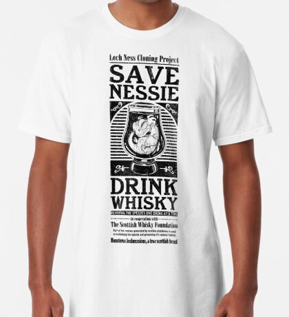 Save Nessie, Drink Whisky! Long T-Shirt