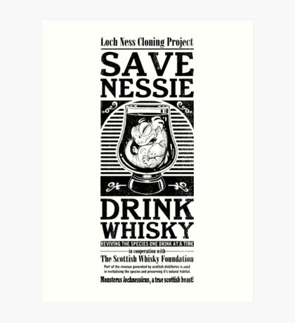 Save Nessie, Drink Whisky! Art Print