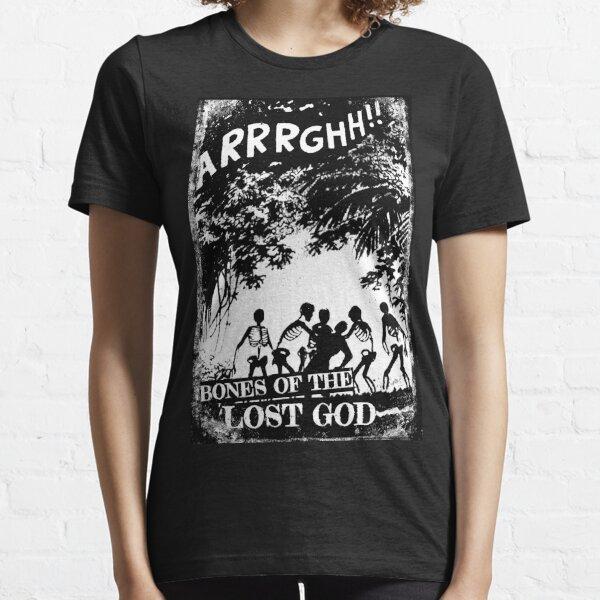Arrrghh!! a BONES of the LOST GOD t-shirt Essential T-Shirt