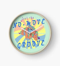 Feel The No Move Groove Crazy Lazy Sloth Clock