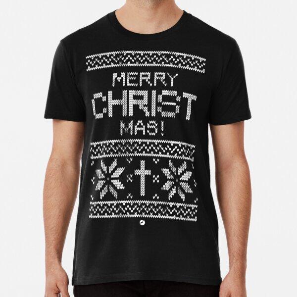 Merry CHRISTmas Premium T-Shirt