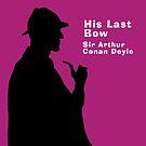 His Last Bow Sherlock Holmes Book Cover by Ian Fox