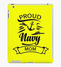 Proud Navy Mom Military Sailor Armed Forces War  iPad Case/Skin