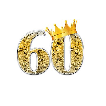 Awesome 60th Years Birthday Gold Crown Gift Idea T-Shirt Hoodie Pillow Mug Duvet Cover by FabbyTees