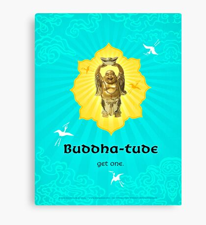 Buddha-tude Canvas Print