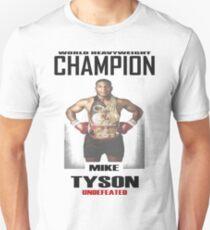 Mike Tyson - World Heavyweight Champion Unisex T-Shirt