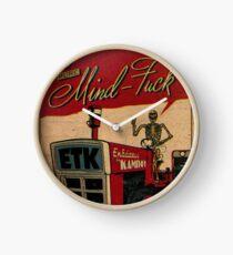 ETK PURE MINDFUCK Clock