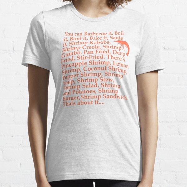 Forrest Gump Citation de crevettes T-shirt essentiel