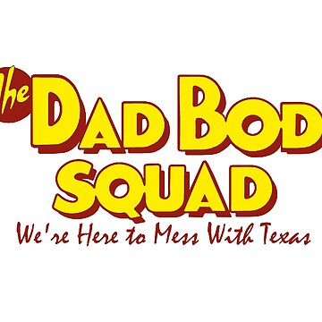 Dad Bod Squad by peakednthe90s