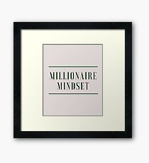 Do you have a Millionaire Mindset? (Design Day 95) Framed Print