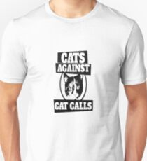 Cats Against Cat Calls Merchandise Unisex T-Shirt