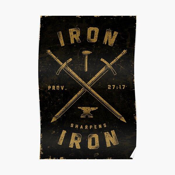 Iron Sharpens Iron Poster