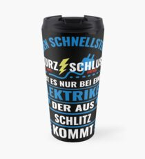 SCHLITZ - We have the best electricians, no one gets it so fast. Travel Mug
