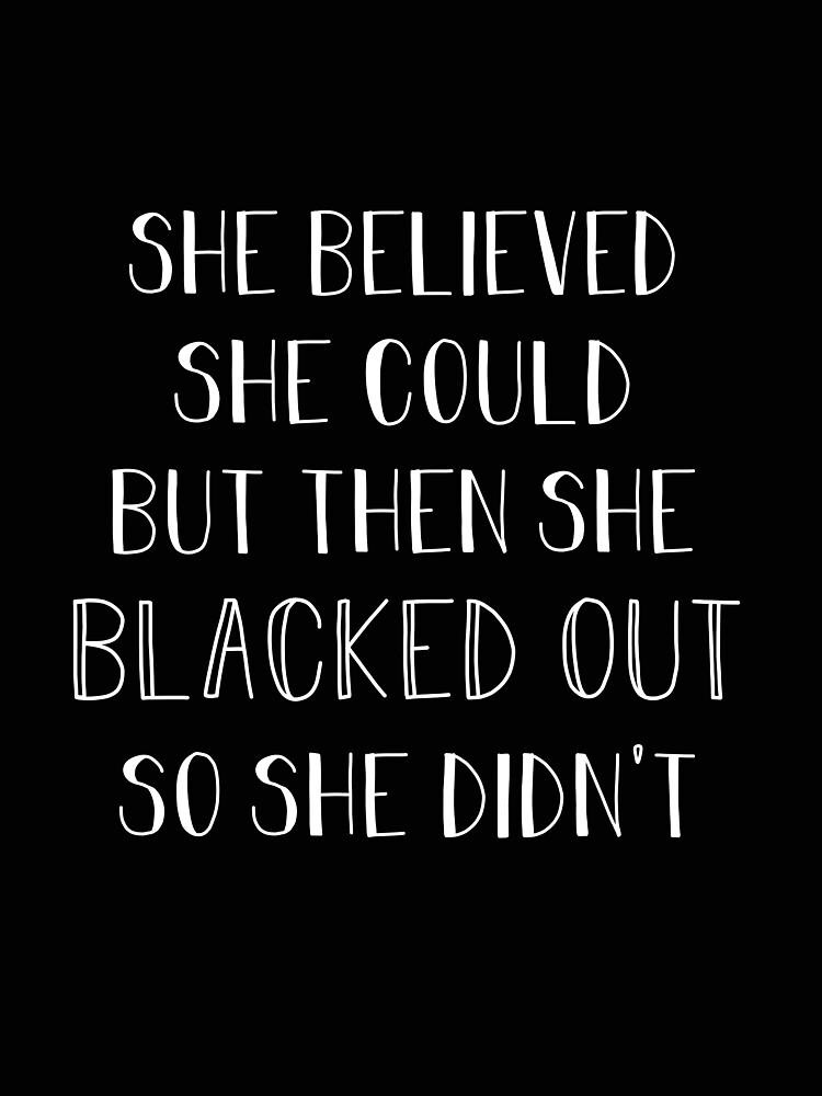 Sie glaubte, sie könnte aber dann Black Out von aahhbianca