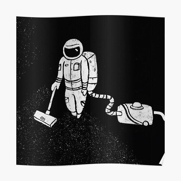 Astronaut Cleaning Poster