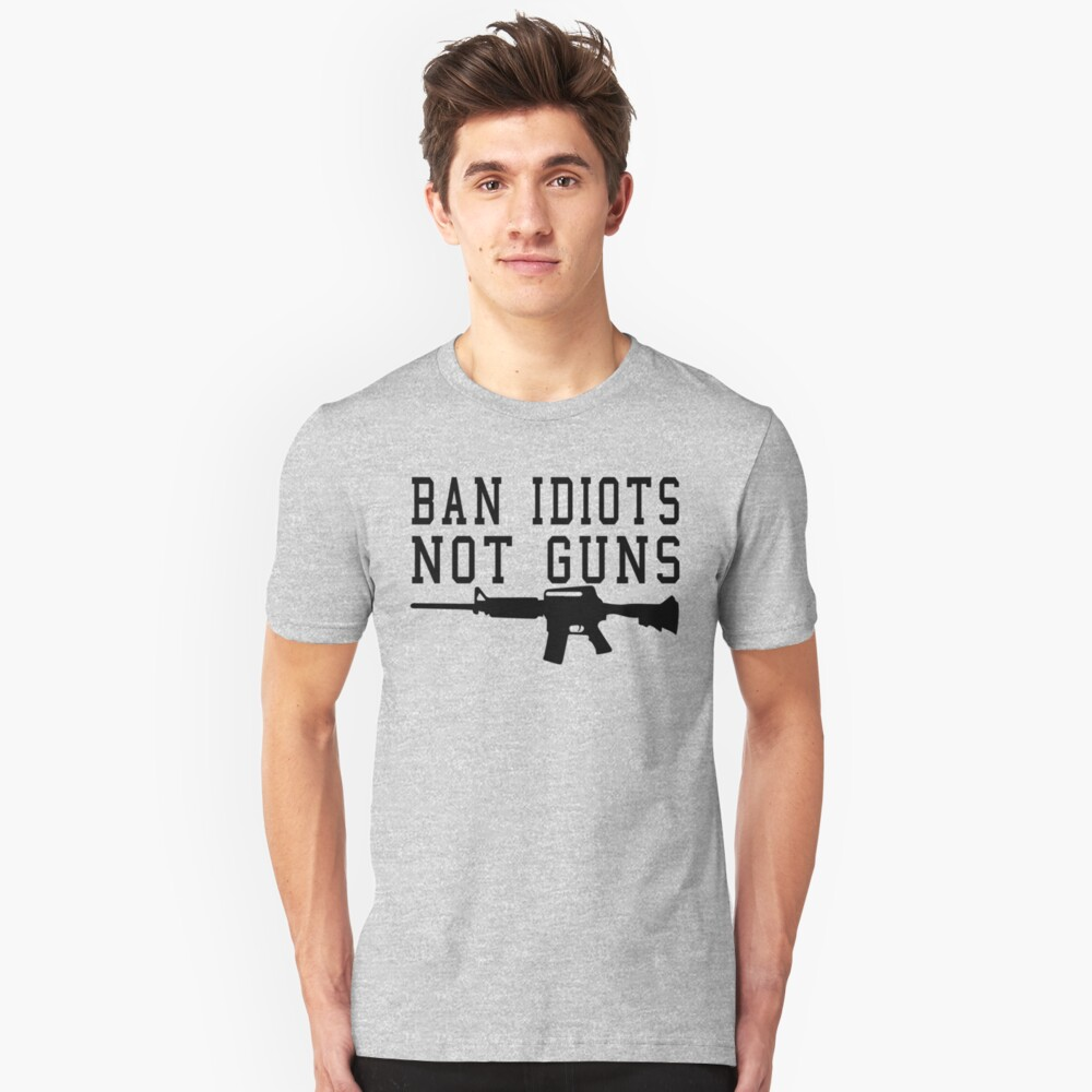 Ban Idiots Not Guns America 2nd Amendment Short-Sleeve Unisex T-Shirt