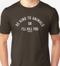 Be Kind to Animals Unisex T-Shirt