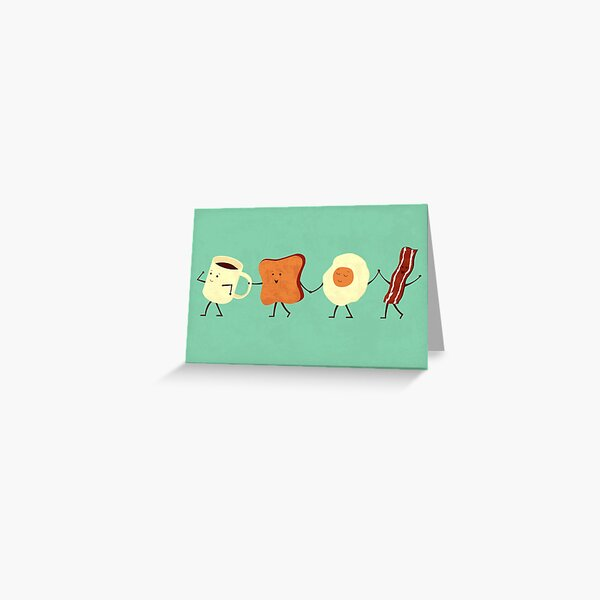 Let's All Go And Have Breakfast Greeting Card