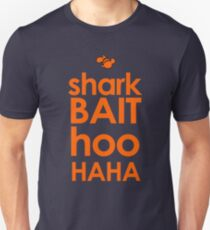 Shark Bait  Unisex T-Shirt