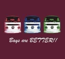 VW Kombi shirt - Bays are BETTER!! -