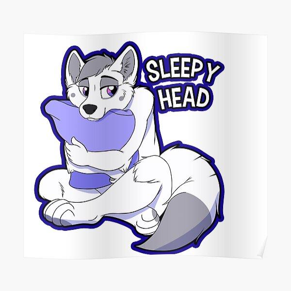 Anthro Sleepy Head Poster