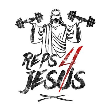 Reps For Jesus Funny Workout Jesus Gym   by thespottydogg