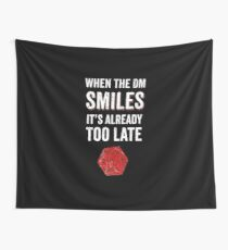 When The DM Smiles It's Already Too Late RPG Gamer DnD Wall Tapestry